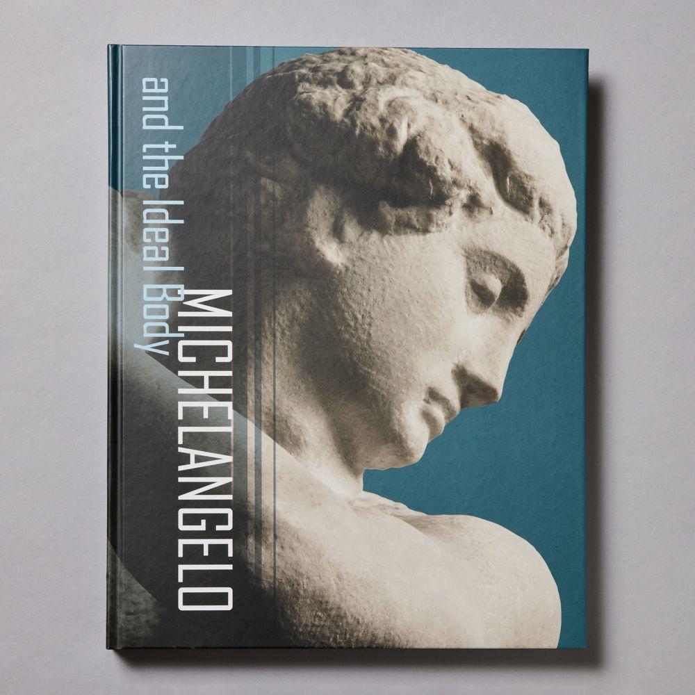ミケランジェロと理想の身体<br>Michelangelo and the Ideal Body
