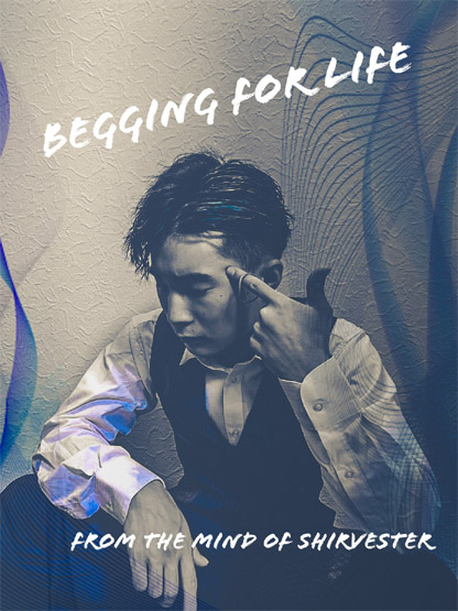 BEGGING FOR LIFE byシルベスター (DVD)
