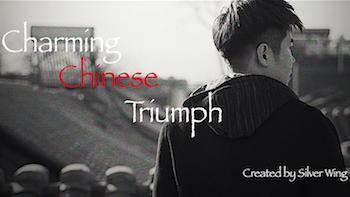 Charming Chinese Triumph ※