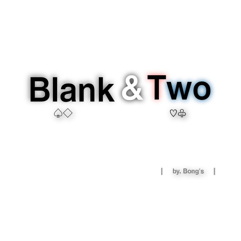 Blank & Two by Bong's