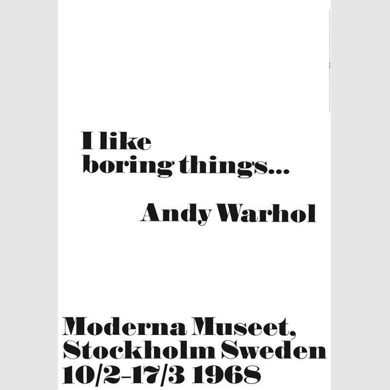 1968 アンディ・ウォーホル展 ポスター I like boring things 70x100cm 北欧 スウェーデン