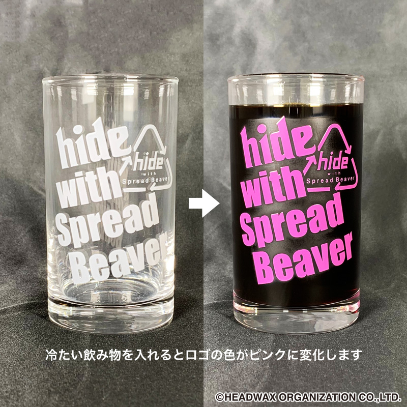 hide with Spread Beaver 感温グラス