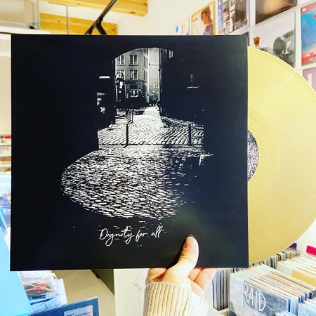 DIGNITY FOR ALL / Diskografi  LP+MP3