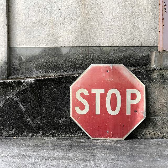 ROAD SIGN [STOP]