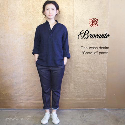 Brocante(ブロカント ブロカンテ) D.M.G (DMG・ドミンゴ) ストレッチ ワンウォッシュデニム シュヴィルパンツ  クロップドストレッチパンツ 33-112D [Stretch one-wash denim Cheville pants, Cropped stretch pants]