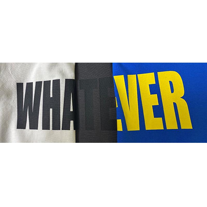 WHATEVER Tシャツ