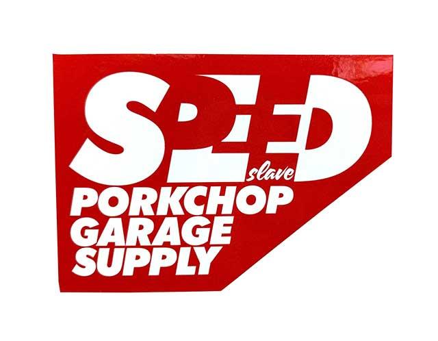 PORKCHOP GARAGE SUPPLY ポークチョップ ガレージサプライ SPEED SLAVE STICKER スピード スレイブ ステッカー 2色(RED/BLACK)