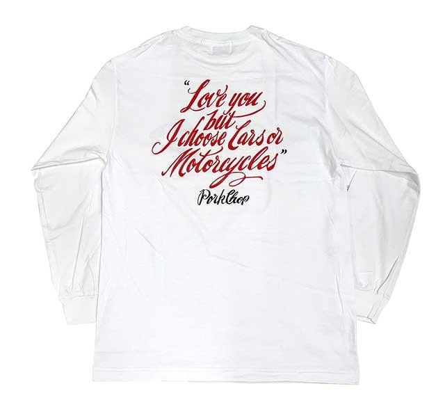 PORKCHOP GARAGE SUPPLY ポークチョップ ガレージサプライ LOVE YOU L/S TEE ラブユー ロングスリーブ 長袖 Tシャツ 2色(BLACK/WHITE)
