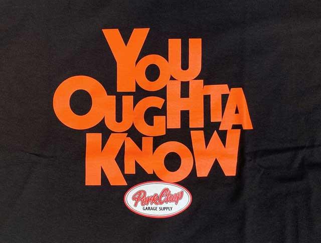 PORKCHOP GARAGE SUPPLY ポークチョップ ガレージサプライ YOU OUGHTA KNOW TEE ユー オウタ ノウ Tシャツ 3色(BLACK/WHITE/PURPLE) 半袖