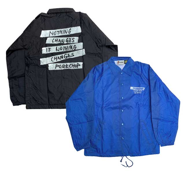 PORKCHOP GARAGE SUPPLY ポークチョップ ガレージ サプライ NOTHING CHANGES COACH JACKET ナッシング チェインジ コーチジャケット 2色(BLACK/BLUE)