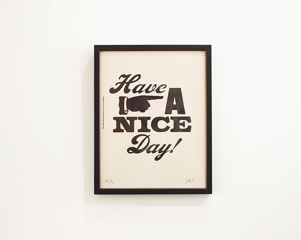 A TWO PIPE PROBLEM LETTERPRESS | HAVE A NICE DAY POSTER ハブア ナイスデイ ポスター