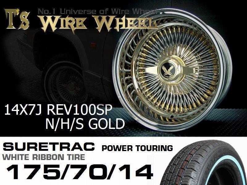 T's WIRE 14X7J REV100SP トリプルゴールド ホワイトリボンタイヤセット