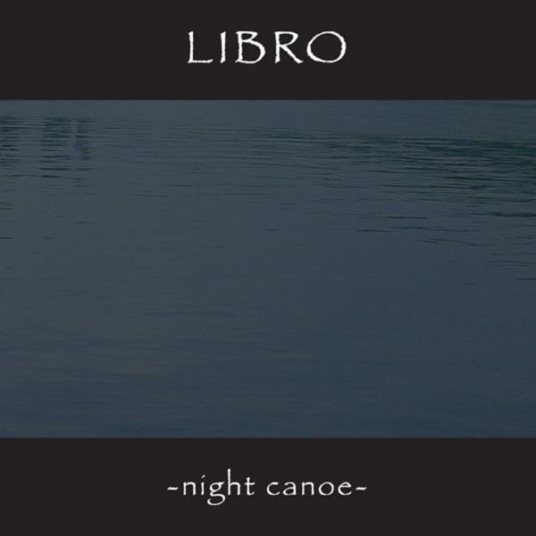 LIBRO Night Canoe [CD] AMPED MUSIC (instrumental)