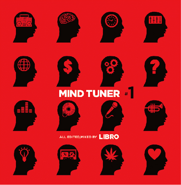 LIBRO -mind tuner #1(JAPANESE HIP HOP Mix CD)