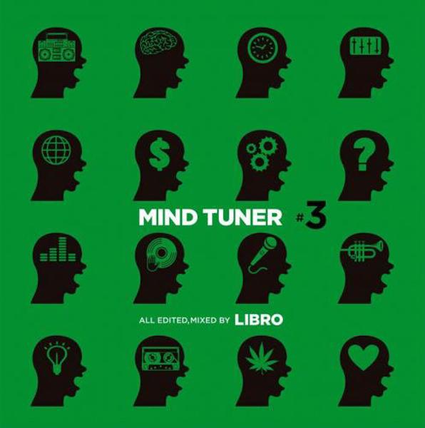 LIBRO -mind tuner #3(JAPANESE HIP HOP Mix CD)