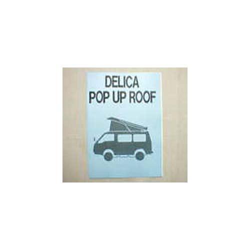 取扱説明書 DELICA Pop Up Roof