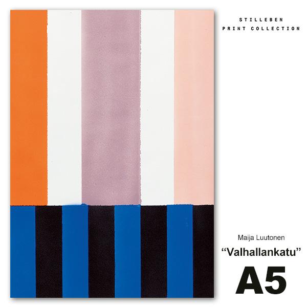 アート ポスター A5 Valhallankatu ヴァルハランカトゥ おしゃれ インテリア 抽象画 北欧 メール便対応 絵画 シンプル Maija Luutonen スティルレーベン No74