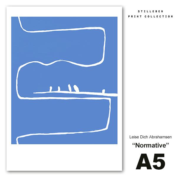 STILLEBEN ポスター A5 Normative ノーマティブ 規範 メール便 対応 スティルレーベン Leise Dich Abrahamse A5LDA_nor おしゃれ インテリア