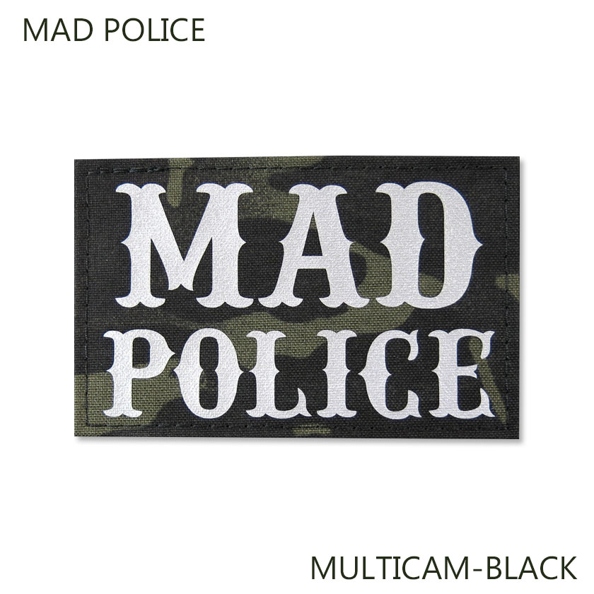 MAD POLICE