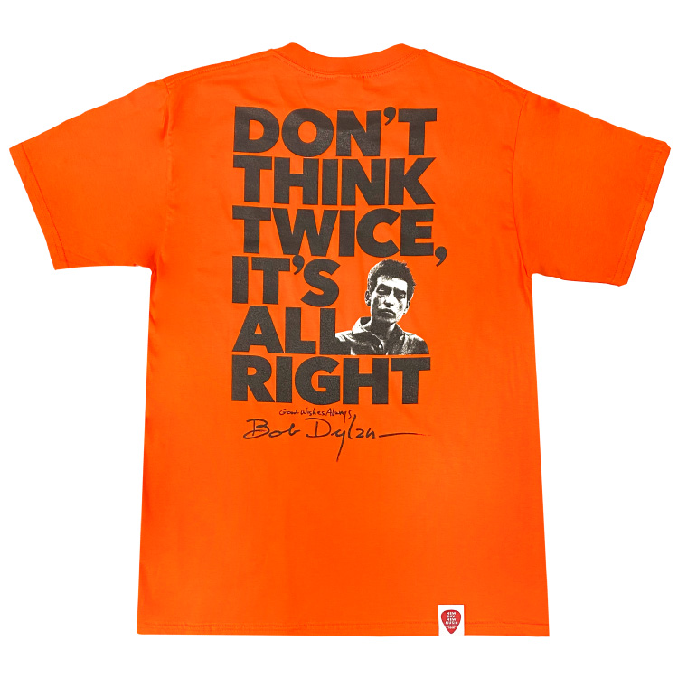 DON'T THINK TWICE, IT'S ALL RIGHT Tシャツ(オレンジ)