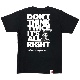 DON'T THINK TWICE, IT'S ALL RIGHT Tシャツ(ブラック)