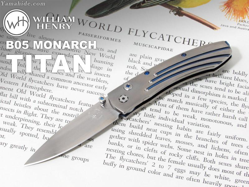 .ウィリアムヘンリー B05 モナーク チタン 折りたたみナイフ,William Henry B05 MONARCH TITAN folding Knife